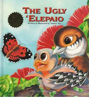 THE UGLY ELEPAIO by Tammy Yee