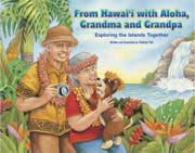 From Hawaii with Aloha, Grandma and Grandpa