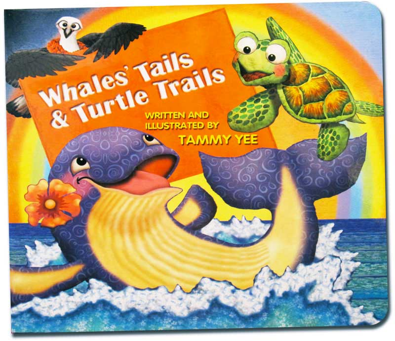 Whales' Tails and Turtle Trails written and illustrated by Tammy Yee